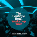 Boutique Hotel Workshop Tour 2019